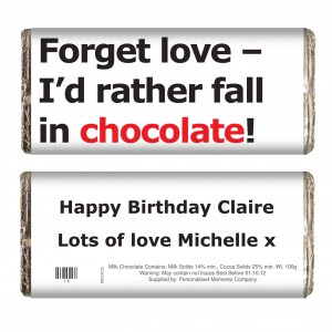 Forget Love Slogan Chocolate Bar