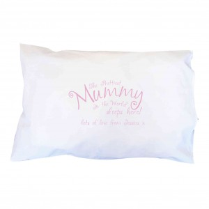 Prettiest Mummy Pillowcase