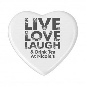 Live Love Laugh Heart Coaster