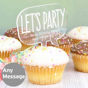 Acrylic Lets Party Cake Topper