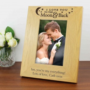 To the Moon and Back... Oak Finish 6x4 Photo Frame
