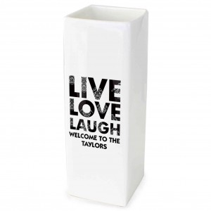 Live Love Laugh White Square Vase
