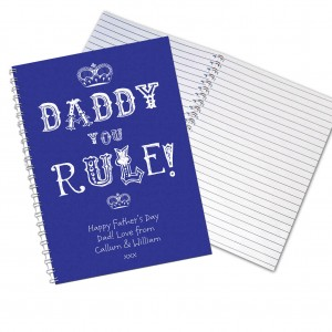 Daddy You Rule Notebook