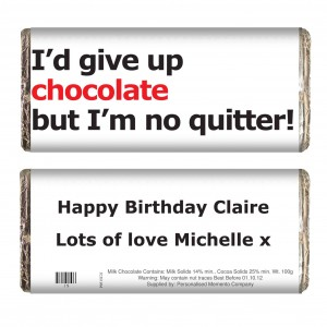 No Quitter Slogan Chocolate Bar