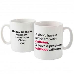 Caffeine Problem Slogan Mug