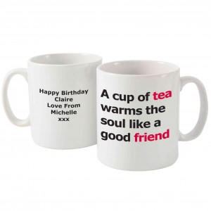 Good Friend Slogan Mug