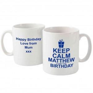 Keep Calm Its Your Birthday Mug Blue