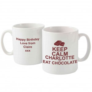 Keep Calm Eat Chocolate Mug