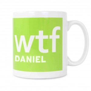 WTF Slogan Mug